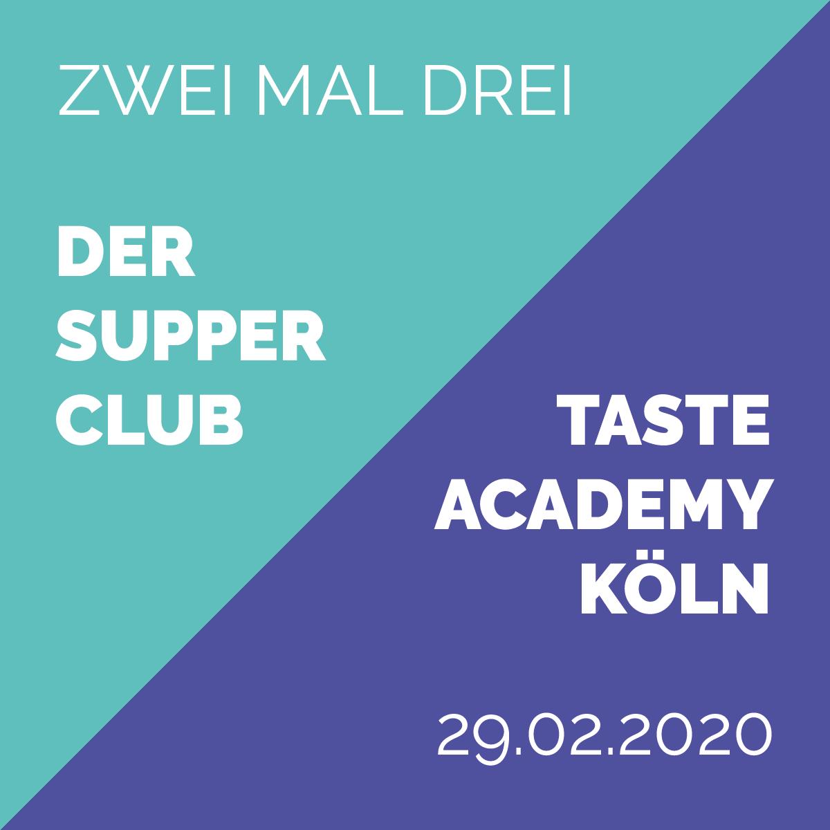 Zwei mal drei - Der Supper Club Februar 2020