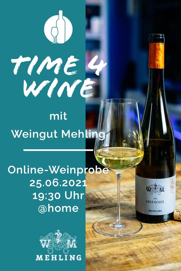 Time 4 Wine Online-Weinprobe mit Weingut Mehling